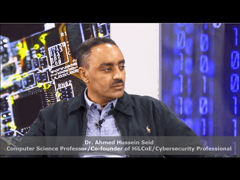 S8 Ep.3&4 Dr. Ahmed H. Seid Computer Science Professor HiCoE Co fouder Cybersecurity Expert
