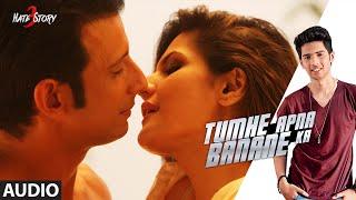 Tumhe Apna Banane Ka FULL AUDIO Song | Hate Story 3 | Amaal Mallik ft. Armaan Malik & Neeti Mohan
