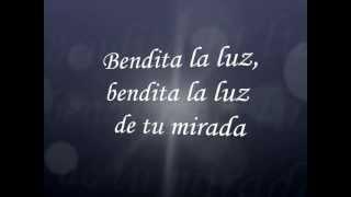 Bendita tu Luz - Mana y Juan Luis Guerra - By: Tita