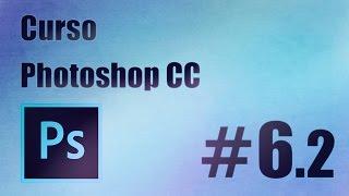 Curso de Photoshop CC #6.2 Trabajando con capas y canales.La herramienta