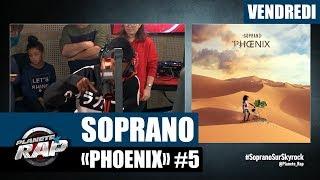 """Planète Rap - Soprano """"Phoenix"""" #Vendredi"""