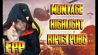 Montage - Super Highlight RIP113 PUBG #4 l Only FPP l K98 Snap