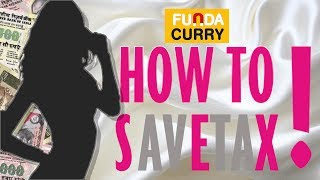 Funda Curry | How To Save Tax