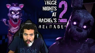 I'VE NEVER SEEN A FNAF GAME LIKE THIS BEFORE!!   Those Nights at Rachel's 2: Reloaded [TNAR2:R]