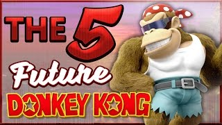 Future of Donkey Kong Games - The 5