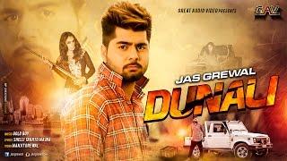 JAS GREWAL || DUNALI || New Punjabi Song 2016 || GOLD BOY || GAV HD || Latest Punjabi Song 2016