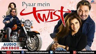 Pyaar Mein Twist - Bollywood Hindi Remix songs | Rishi Kapoor & Dimple Kapadia  | Audio Jukebox