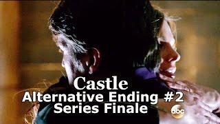 """Castle 8x22 Alternate Ending #2 / End Series Finale """"Crossfire""""  (HD) Happy Caskett"""