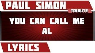 You Can Call Me Al - Paul Simon tribute - Lyrics