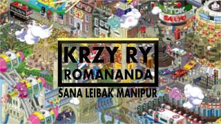 Sana leibak Manipur   Krzy ry Remix   EDM version  