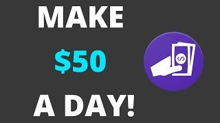 HOW TO MAKE $50 A DAY WITH THIS INCREDIBLE APP!! {PROOF!}