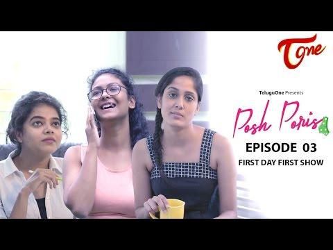 Posh Poris Epi 03 Posh Fan Of PK First Day First Show Telugu Web Series by Aparna Malladi