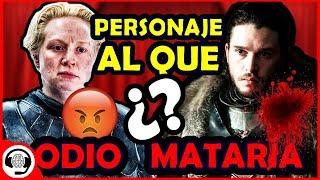 ¿Qué personaje ODIO y a cuál MATARÍA? | TAG: Juego de Tronos