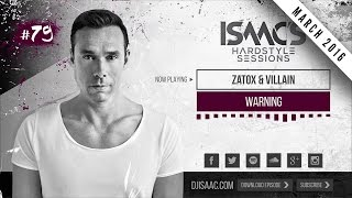 ISAAC'S HARDSTYLE SESSIONS #79 | MARCH 2016