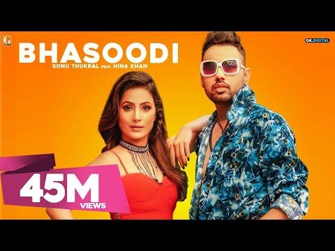 Xxx Mp4 BHASOODI Sonu Thukral Ft Hina Khan Full Song Pardhaan Preet Hundal Latest Bollywood Song 3gp Sex