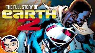 """Earth 2 """"Death of Batman & Superman to New Justice League"""" - Full Story"""