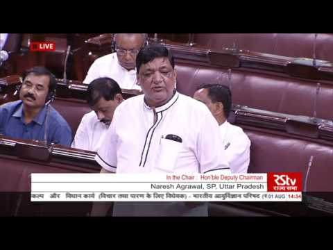 Sh. Naresh Agrawal's remarks on The Indian Medical Council (Amnd) Bill & The Dentists (Amnd) Bill