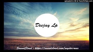 Dj Lp ft CedricYoanMix - Ragga Bolo ( VRS 2017 )