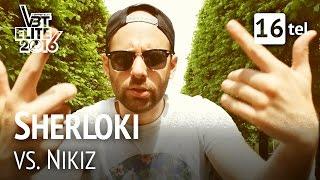 Sherloki vs. Nikiz | VBT Elite 16tel HR (Beat by JL6)
