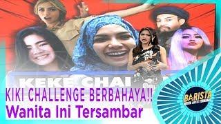 KIKI CHALLENGE BERBAHAYA!! Wanita Ini Tersambar … - BARISTA EPS 86 ( 2/3 )