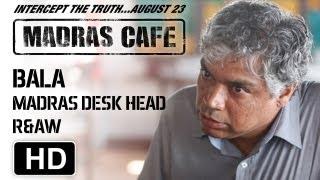 Making of Madras Cafe | Prakash Belawadi | Bala