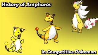 How GOOD was Ampharos ACTUALLY? - History of Ampharos in Competitive Pokemon (Gens 2-6)