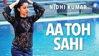Aa Toh Sahi | Judwaa 2 | Bollywood Dance Choreography | Nidhi Kumar
