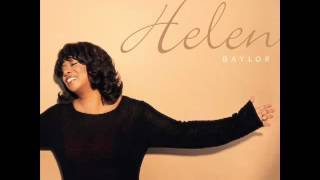 Helen Baylor - My Everything - LORD YOU ARE HOLY