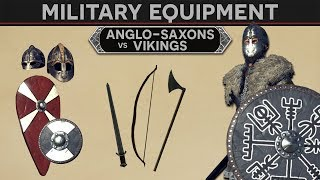 Military Equipment of the Anglo Saxons and Vikings
