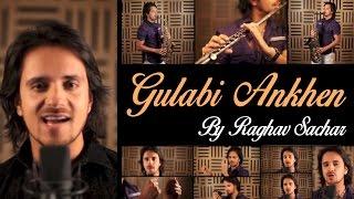 Gulabi Aankhen (Acoustic Cover) By Raghav Sachar