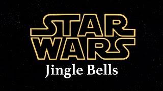 Star Wars Jingle Bells