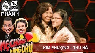 Nàng dâu 'bá đạo' la mẹ chồng sang sảng trên sân khấu   Kim Phượng - Thu Hà   MCND #62 😂