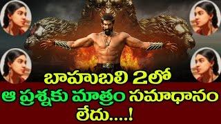 No Answer For Rana Wife In Baahubali 2 Movie || Top Telugu Media