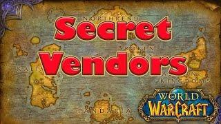 Secret Vendors in World of Warcraft!