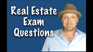 Real Estate Exam Questions: Review Session June 2017