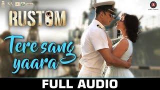 اغنية Tere Sang Yaara مترجمة - رستم Rustom اكشاي كومار و اليانا دكروز.