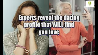 Experts reveal the dating profile that WILL find you love