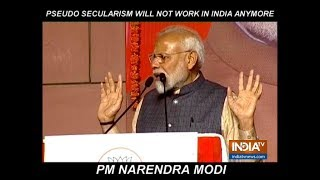 Pseudo Secularism will not work in India anymore, says PM Modi in his victory speech