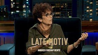 """LATE MOTIV - Maruja Torres. """"Hay hijos de puta que siempre lo serán"""