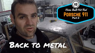 Stripping back to metal - Porsche 911 Classic Car Build Part 3