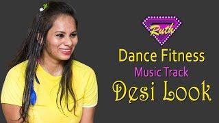 Desi Look | Dance | Sunny Leone | Kanika Kapoor | Ek Paheli Leela | Dance Fitness | Choreography