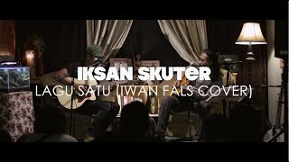 IKSAN SKUTER - Lagu Satu (Iwan Fals Cover LIVE SRAWUNG SESSION)