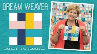 Make a Dream Weaver Quilt with Jenny!