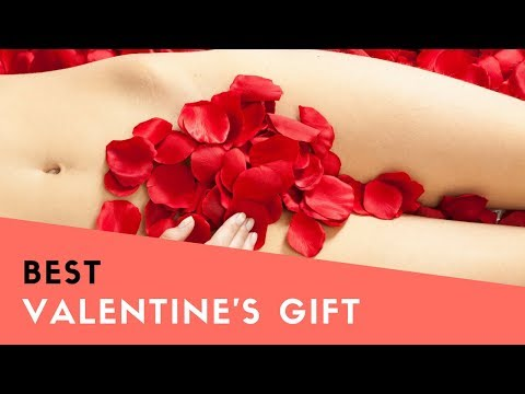 What to give my girlfriend to have more sex in Valentine's Day?