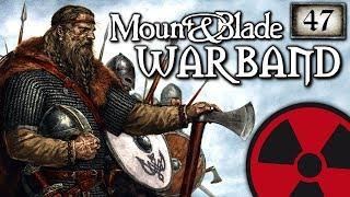 Mount & Blade: Warband - #47: Jubelstürme für den Besten ☢ [Lets Play-Deutsch]