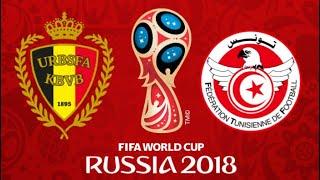 FIFA 18 - BELGIUM VS TUNISIA WORLD CUP 2018