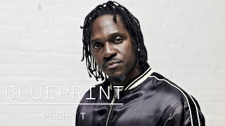 How Pusha T Went From The Clipse to Head of G.O.O.D. Music | Blueprint