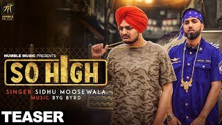 Teaser | So High | Sidhu Moose Wala | Humble Music | Full Song Out Now