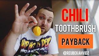 Chilli Toothbrush prank (pay back)