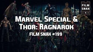 Film Snak #199 - Marvel Special & Thor Ragnarok